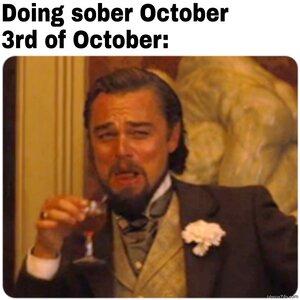 g-sober-october-Meanwhile-3rd-of-october-meme-7097.jpg